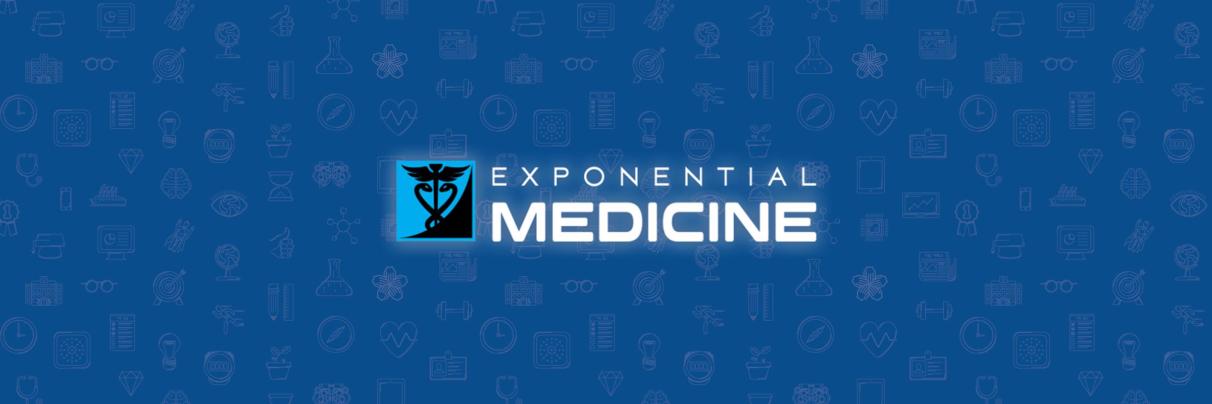 blog_exponentialmedicine